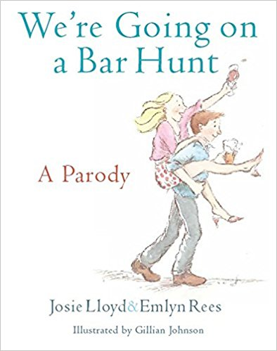 Completely Inappropriate Read Alouds Teachers Love - We're Going on a Bar Hunt