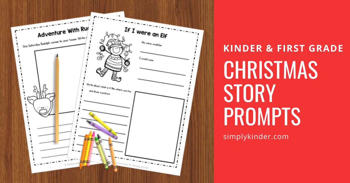 Christmas Story Prompts To Get Your Kinders Writing - Simply Kinder