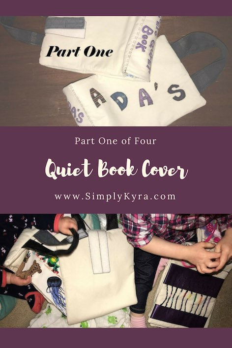 Learn how I created my quiet book cover!