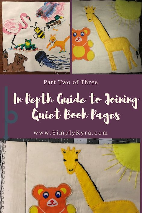 How I joined my two quiet book sheets together to get a finished quiet book page. This is the second post in a three part series.