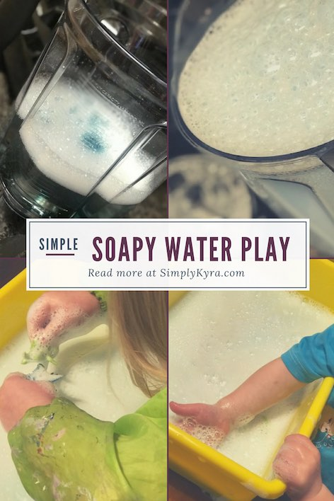 Simple Soapy Water Play