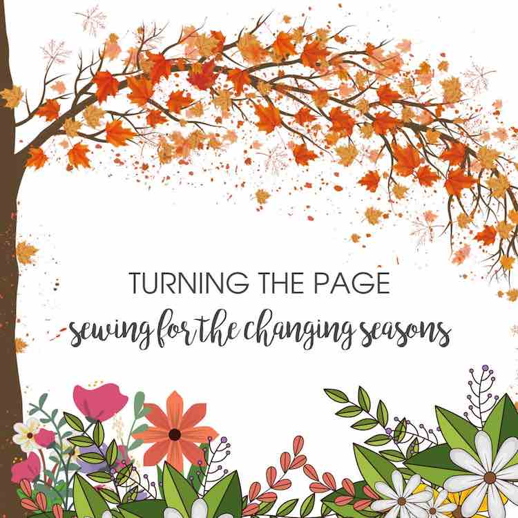 Turning the Page: Sewing for the Changing Seasons Blog Tour