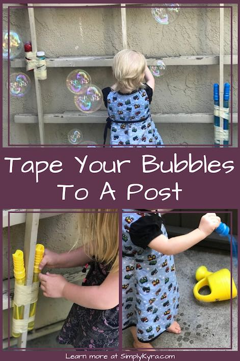 Stop your bubble mix from being constantly spilled by taping the bubble wands or bottles to a post. I used simple masking tape for mine.