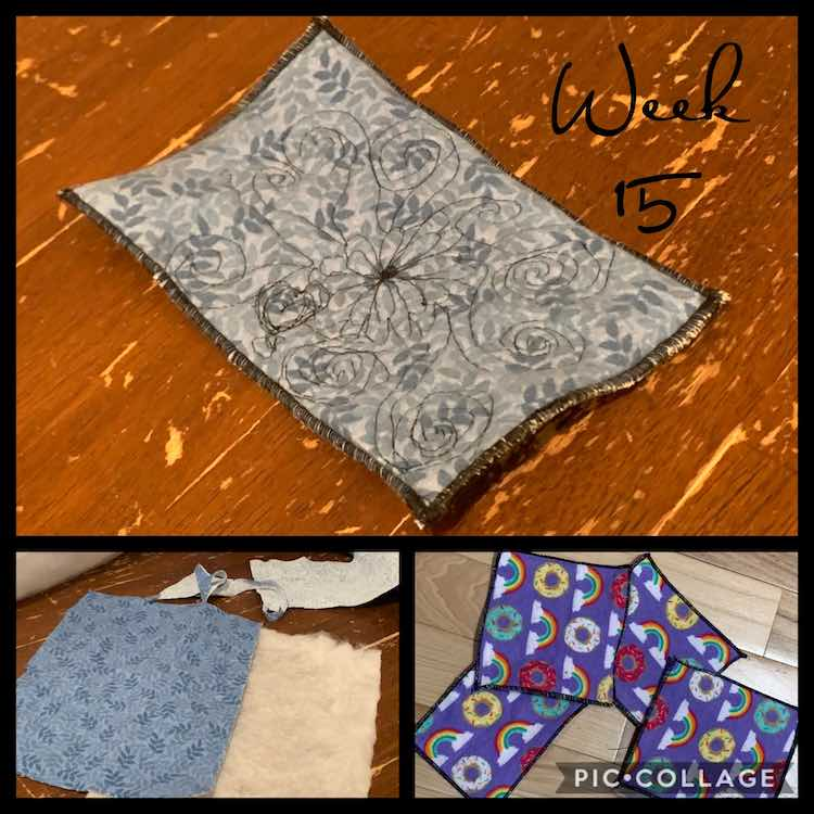 "Image shows three photos. The small bottom right image shows four small rainbow and donut napkins. The large top and bottom left photos shows the fabric coaster with the top finished and the bottom in pieces. The text at the top says ""week 15""."