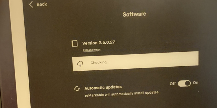 Image shows a closeup of the software screen showing my reMarkable2 checking for updates.