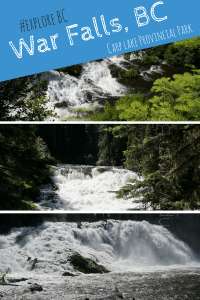 War Falls, BC - Beautiful British Columbia - Carp Lake Provincial Park - Prince George - McLeod Lake - Mackenzie - Hiking with Kids