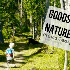 Explore BC – GoodSir Nature Park, Prince George