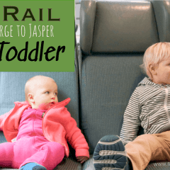 Tips for Train Travel with Toddlers: Prince George to Jasper on the VIA Rail