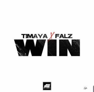 Timaya ft Falz - Win mp3