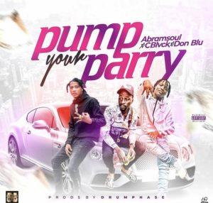 Abramsoul ft C black & Don Blu - Pump your parry