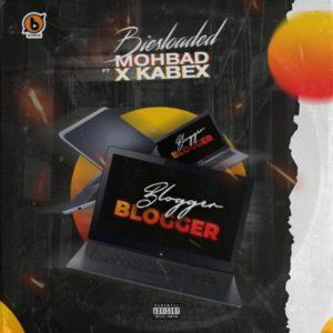 Biesloaded – Blogger Blogger Ft. Mohbad & Kabex