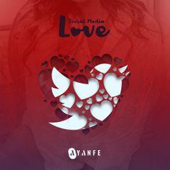 Ayanfe - Social Media Love