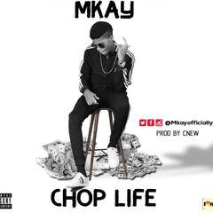 Mkay Bobo CHOP LIFE