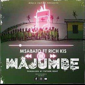 Msabato ft Rich Kiss – Wajumbe