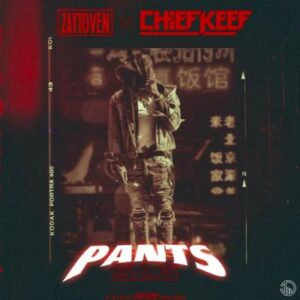 Chief Keef & Zaytoven – Pants Sag