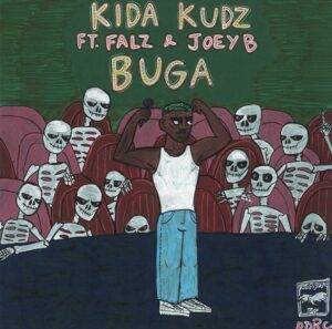 Kida kudz Ft Falz & Joey b - Buga