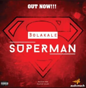 Bolakale - Super Man