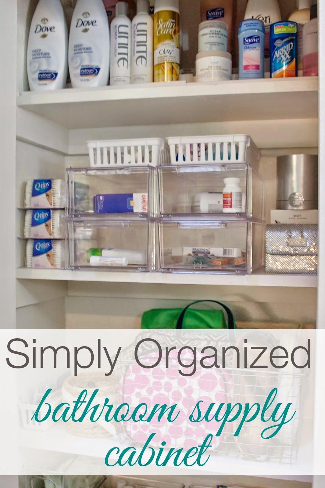 Organized Bathroom Supply Cabinet  simply organized