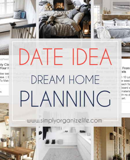 Date-Night-Plan-Your-Dream-Home-Simply-Organize-Life