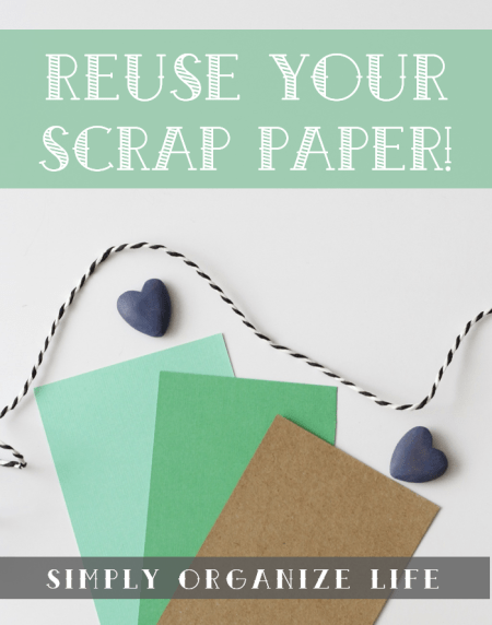 8-Organizing-Tips-I-Have-Learned-Reuse-Scrap-Paper-Simply-Organize-Life