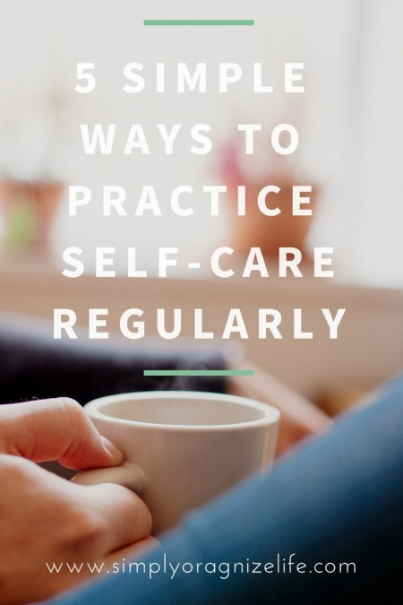 REGULAR-SELF-CARE-SIMPLY-ORGANIZE-LIFE-BLOG-INTRODUCTION