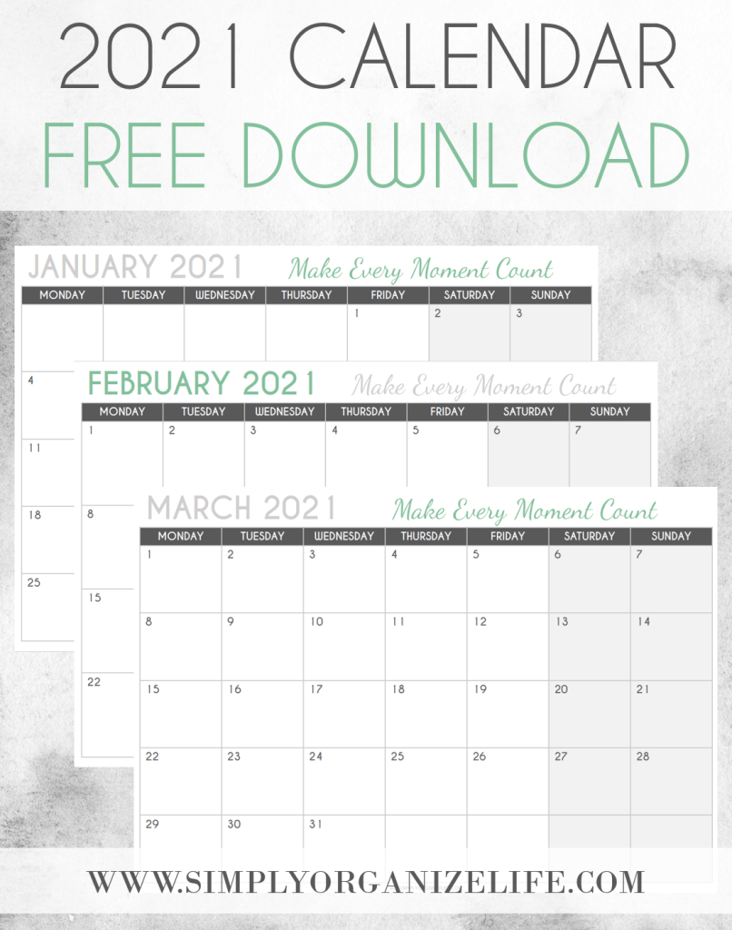 SIMPLY-ORGANIZE-LIFE-MAKE-EVERY-MOMENT-COUNT-CALENDAR-2021-FREE-DOWNLOAD