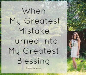 When My Greatest Mistake Turned Into My Greatest Blessing