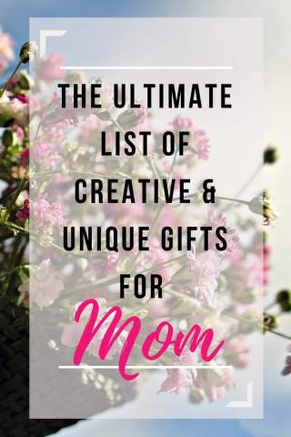 ultimate list of creative and unique gifts for mom, gifts for mom, creative, unique, creative gifts, unique gifts, creative and unique gifts, mother's day, mother's day gifts, gift ideas for mom, mom gift guide, gift guide