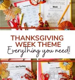 Thanksgiving \u0026 Gratitude Week(s): PreK-1st Grade Themed Resources - Simply  September [ 1102 x 735 Pixel ]