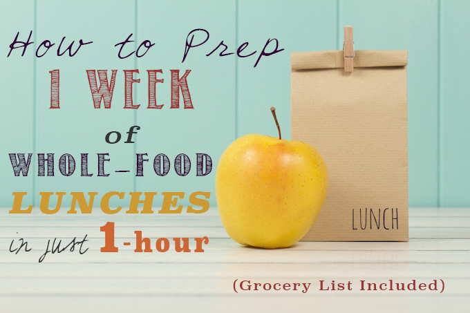 Weekly Meal Plan: Lunch Addition- 5 Whole Food Lunches to get you through the work week!