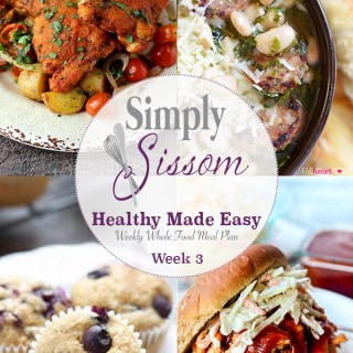 Weekly Meal Plan: Healthy Made Easy (#3)