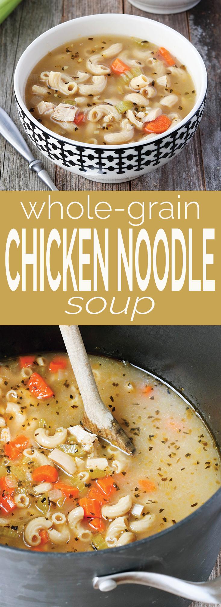 Whole Grain Chicken Noodle Soup