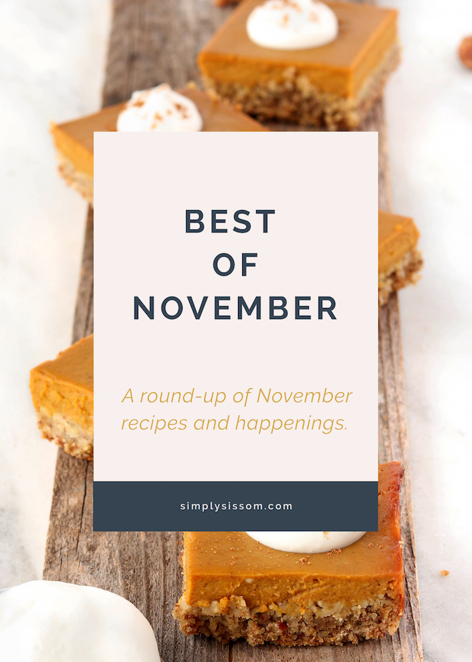 Simply Sissom's Best of November. A roundup of all the November recipes and happenings.