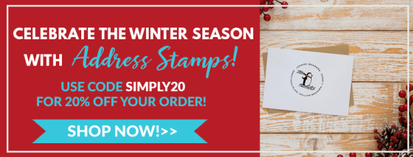 celebrate the winter season with address stamps, use code simply20 for 20% off your order
