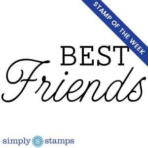 stamp of the week: best friends craft stamp