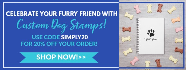 celebrate your furry friend with custom dog stamps, use code simply20 for 20% off your order