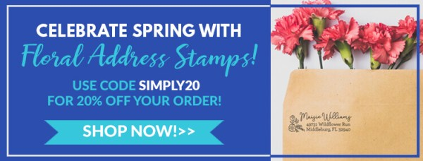 celebrate spring with floral address stamps, use code simply20 for 20% off your order, shop now