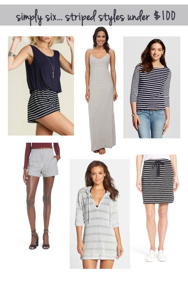 simply six.. striped styles under 100