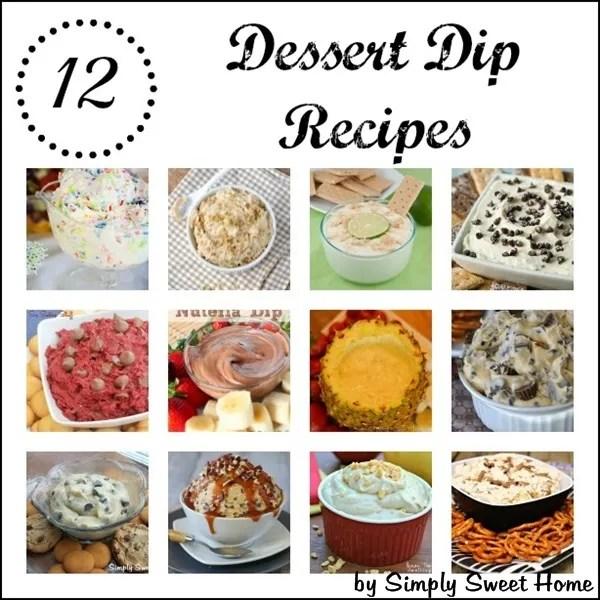 12 Dessert Dip Recipes