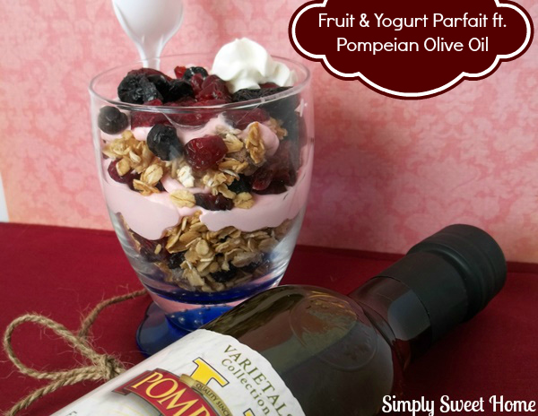 Parfait with Pompeian Olive Oil