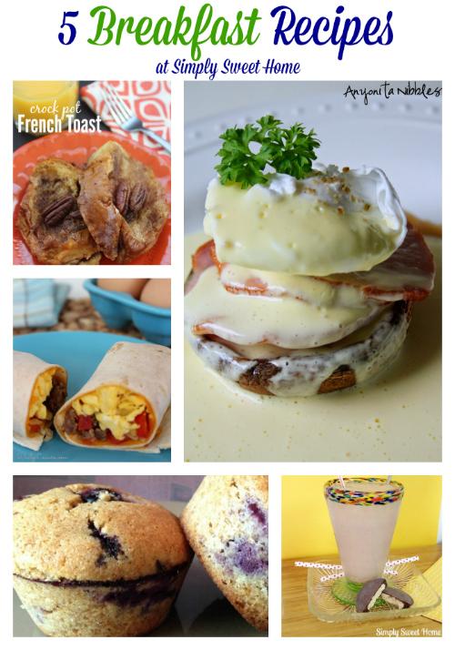 5 Breakfast Recipes