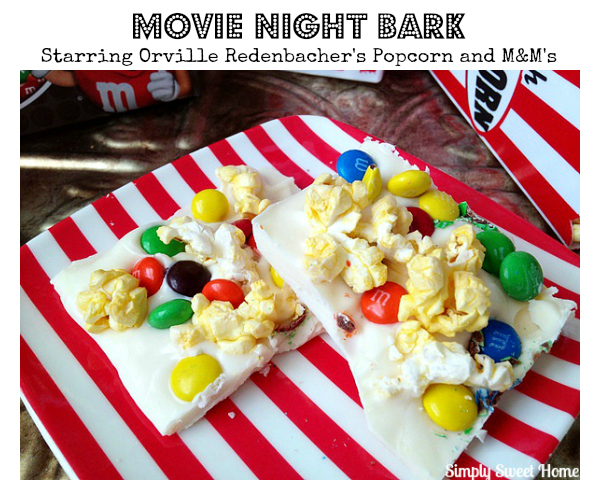 Movie Night Bark starring Orville Redenbacher's Popcorn and M&M's
