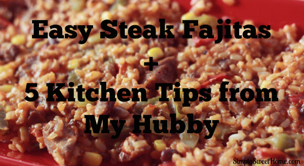 5 Kitchen Tips from my Hubby