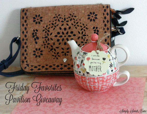 Friday Favorites Pavilion Giveaway