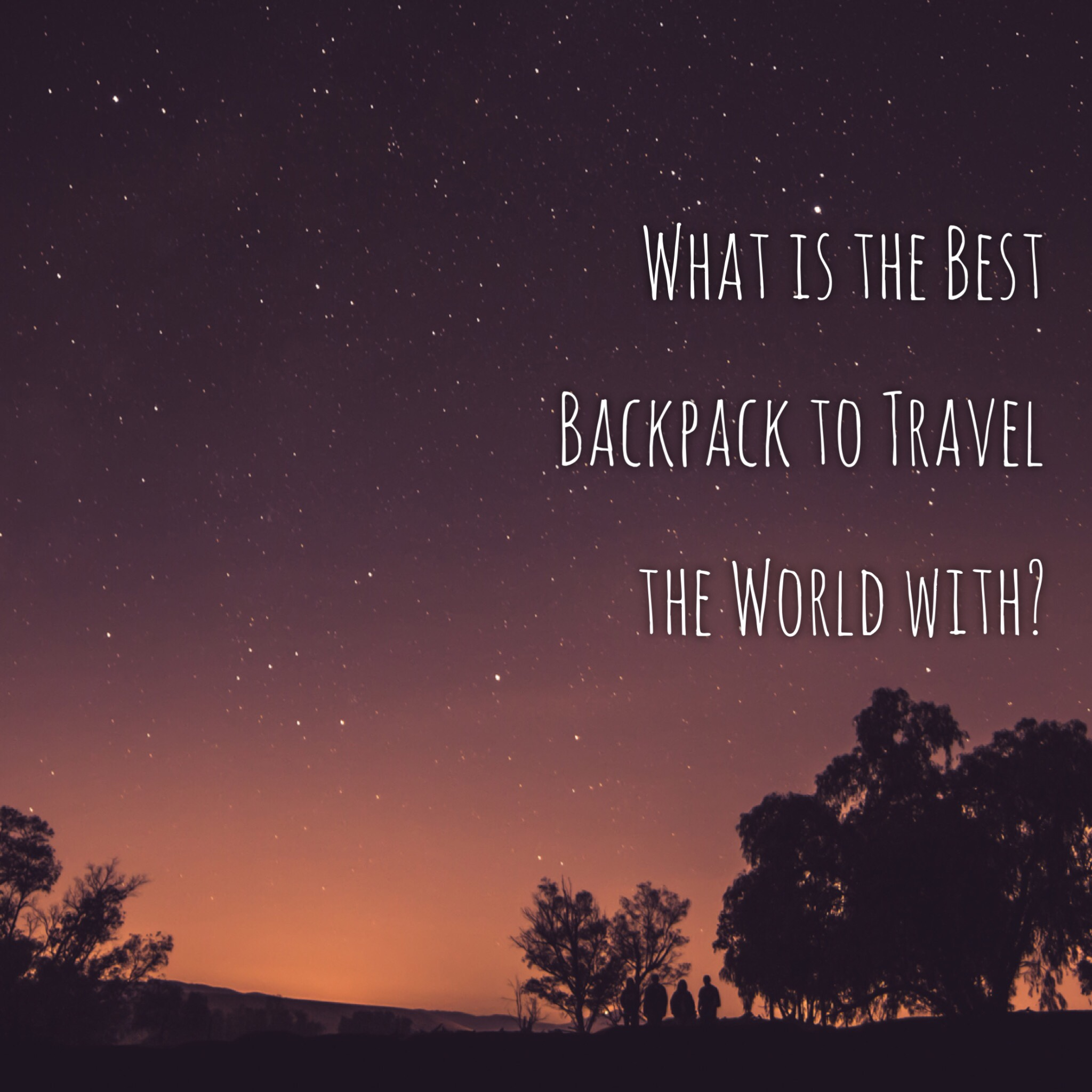 What's the best backpack to travel the world with? - Simply Travelled