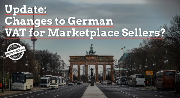 Update: Changes to German VAT for Marketplace Sellers?