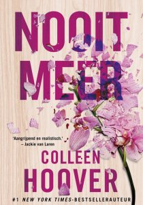 It ends with us – Colleen Hoover ( Nooit Meer)