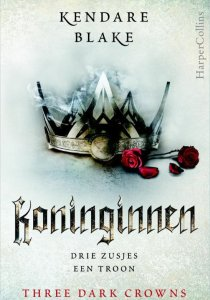 Koninginnen (Three Dark Crowns) – Kendare Blake