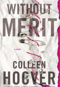Boekrecensie: Colleen Hoover – Uitzonderlijk (Without Merit)