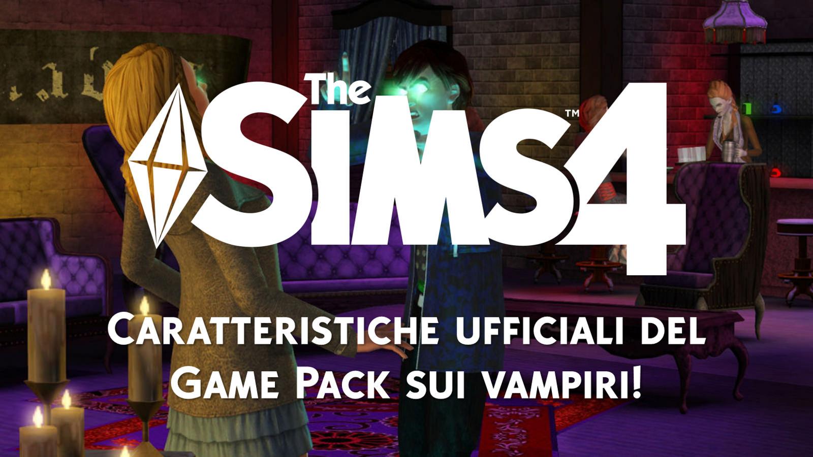 The Sims 4  Caratteristiche ufficiali del Game Pack sui